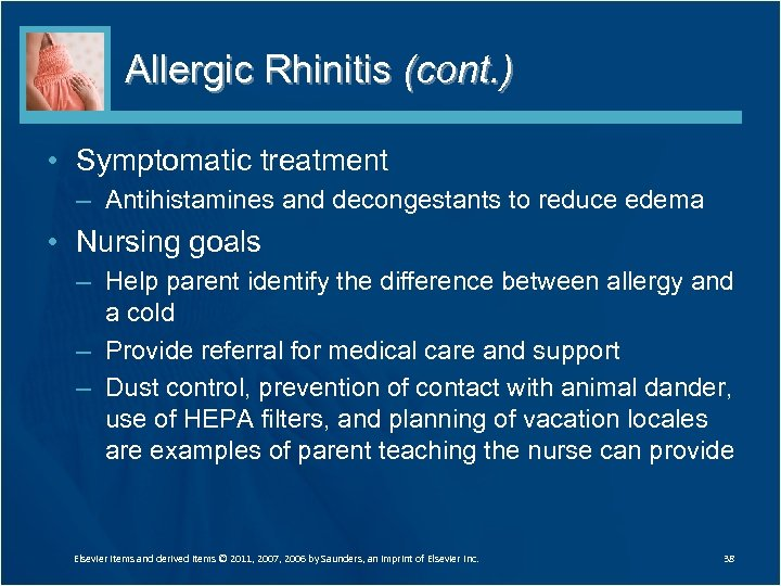 Allergic Rhinitis (cont. ) • Symptomatic treatment – Antihistamines and decongestants to reduce edema