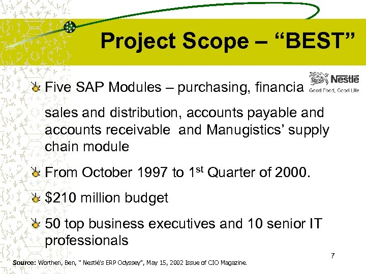 """Project Scope – """"BEST"""" Five SAP Modules – purchasing, financials, sales and distribution, accounts"""