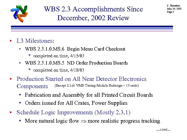 P. Shanahan May 29, 2003 Page 3 WBS 2. 3 Accomplishments Since December, 2002