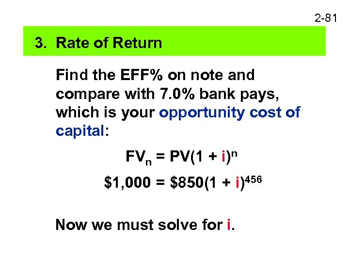 2 -81 3. Rate of Return Find the EFF% on note and compare with