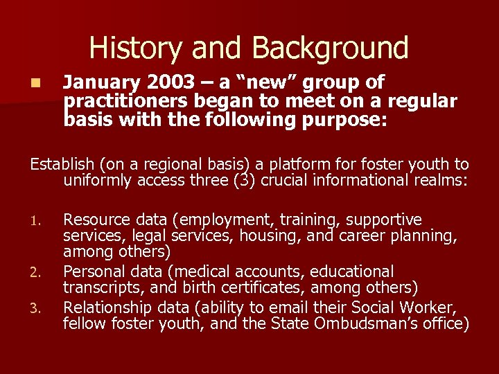"""History and Background n January 2003 – a """"new"""" group of practitioners began to"""