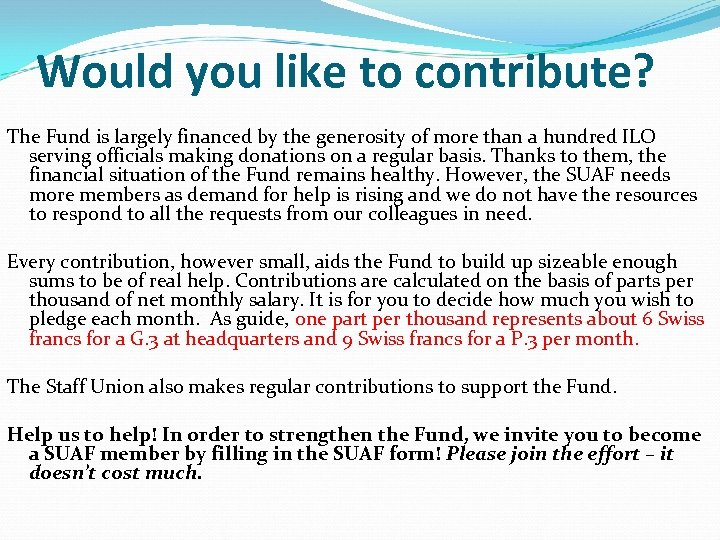Would you like to contribute? The Fund is largely financed by the generosity of