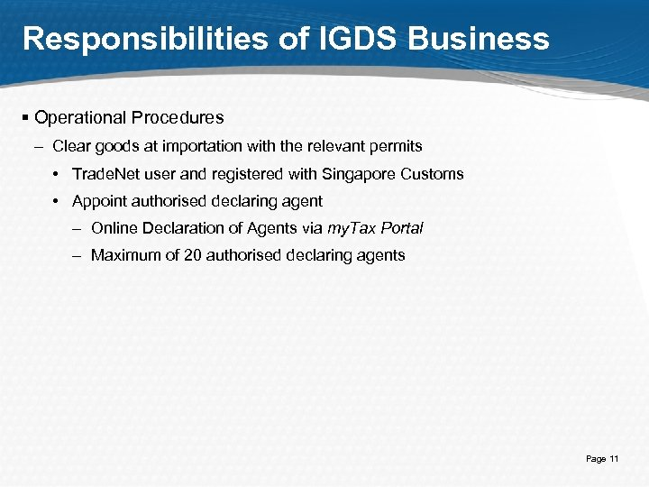Responsibilities of IGDS Business § Operational Procedures – Clear goods at importation with the