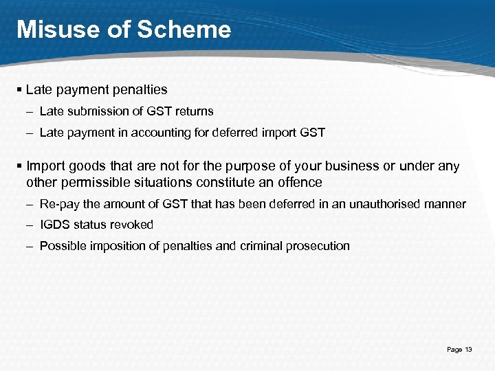 Misuse of Scheme § Late payment penalties – Late submission of GST returns –