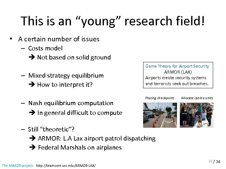 """This is an """"young"""" research field! • A certain number of issues – Costs"""