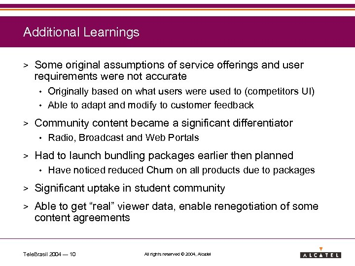 Additional Learnings > Some original assumptions of service offerings and user requirements were not