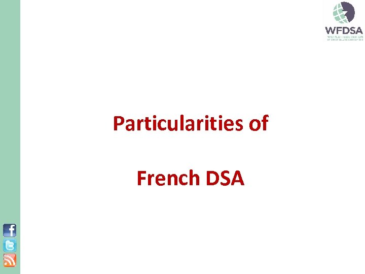 Particularities of French DSA