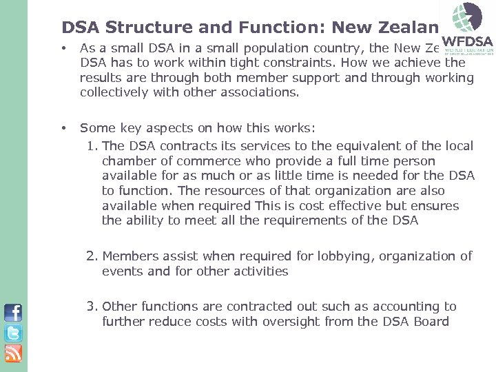 DSA Structure and Function: New Zealand • As a small DSA in a small