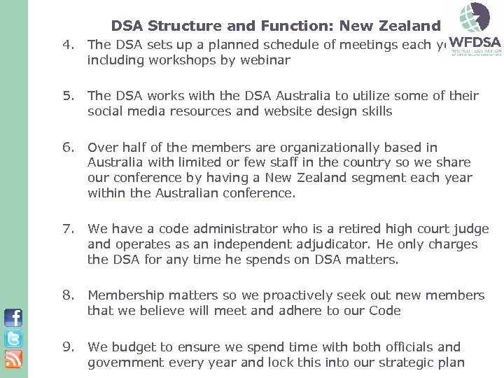 DSA Structure and Function: New Zealand 4. The DSA sets up a planned schedule