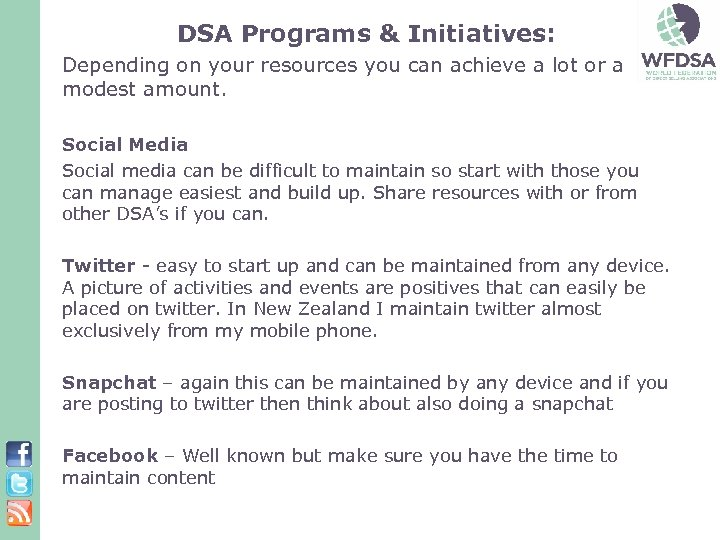 DSA Programs & Initiatives: Depending on your resources you can achieve a lot or
