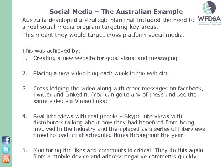 Social Media – The Australian Example Australia developed a strategic plan that included the