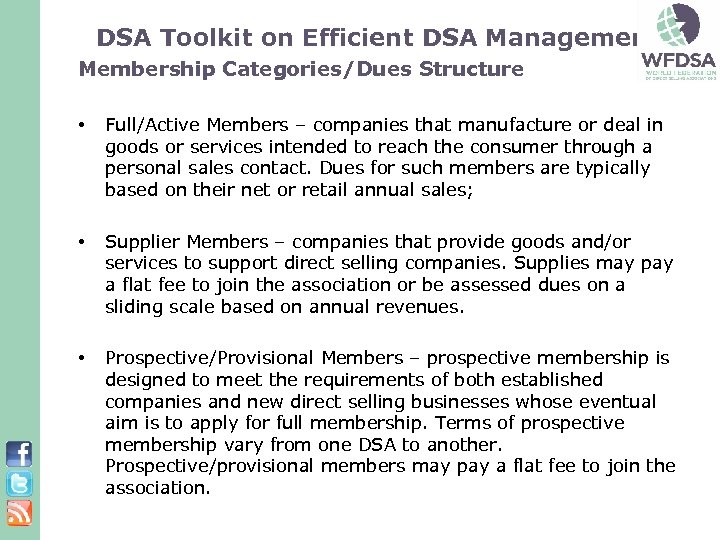 DSA Toolkit on Efficient DSA Management: Membership Categories/Dues Structure • Full/Active Members – companies