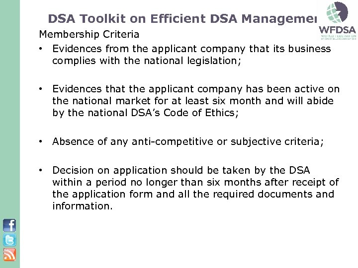 DSA Toolkit on Efficient DSA Management: Membership Criteria • Evidences from the applicant company