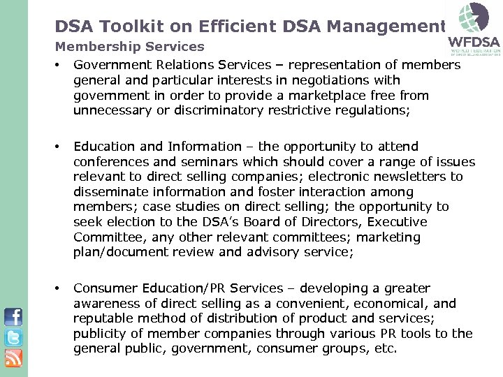 DSA Toolkit on Efficient DSA Management: Membership Services • Government Relations Services – representation
