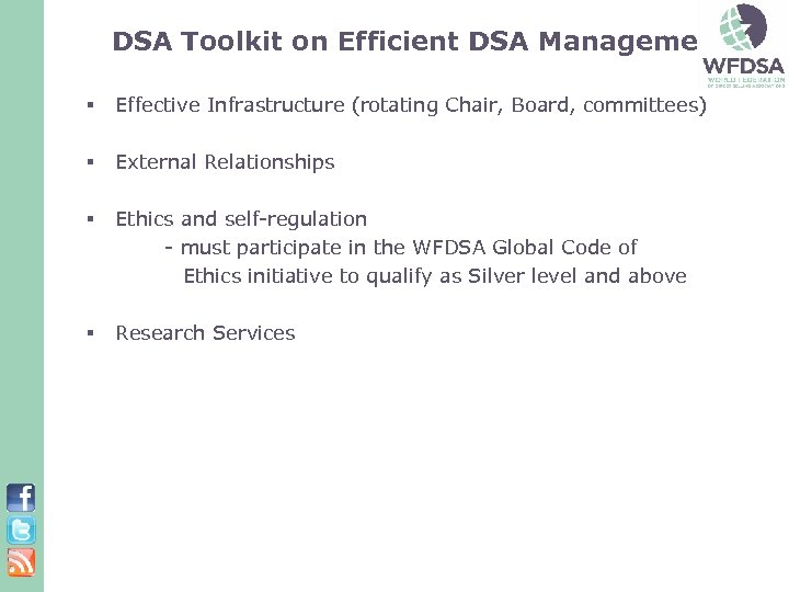 DSA Toolkit on Efficient DSA Management: § Effective Infrastructure (rotating Chair, Board, committees) §