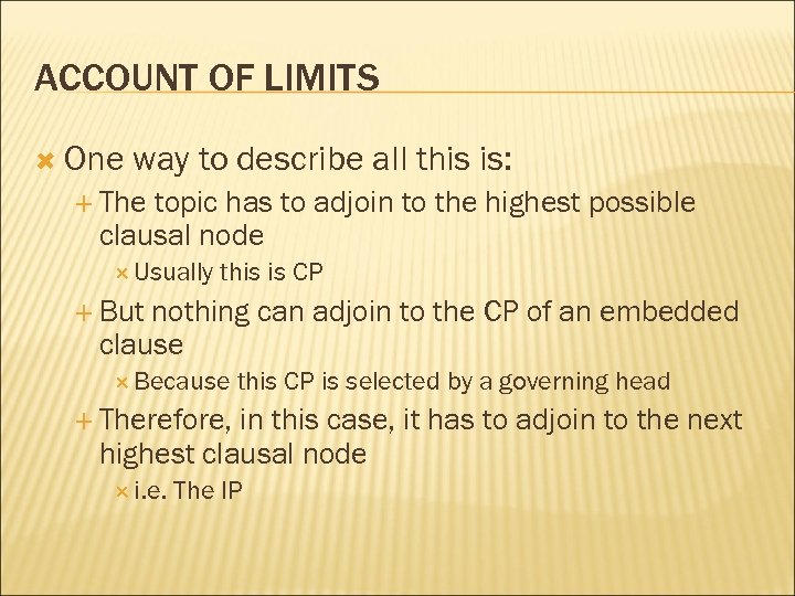 ACCOUNT OF LIMITS One way to describe all this is: The topic has to