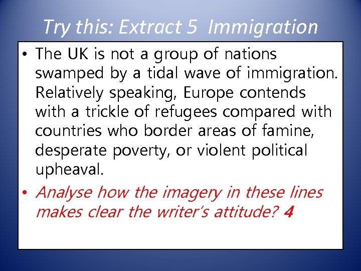 Try this: Extract 5 Immigration • The UK is not a group of nations