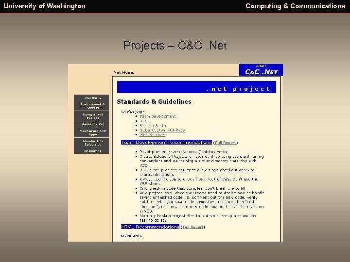 University of Washington Computing & Communications Projects – C&C. Net