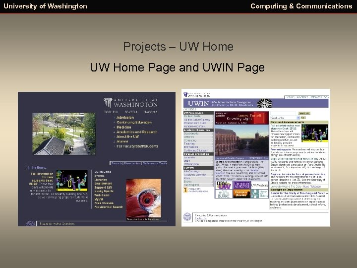 University of Washington Computing & Communications Projects – UW Home Page and UWIN Page