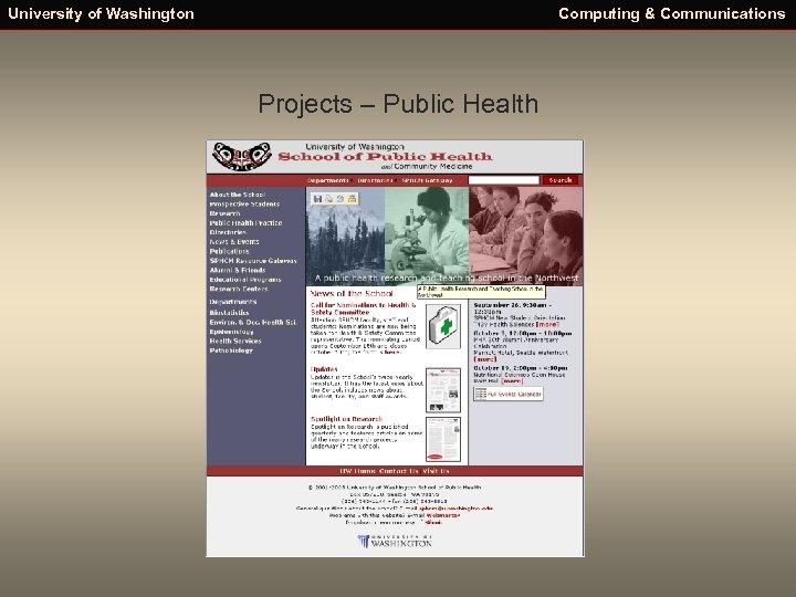 University of Washington Computing & Communications Projects – Public Health