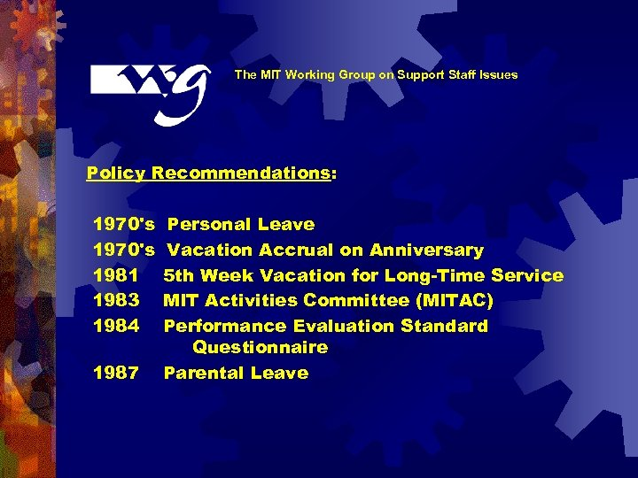 The MIT Working Group on Support Staff Issues Policy Recommendations: 1970's 1981 1983 1984