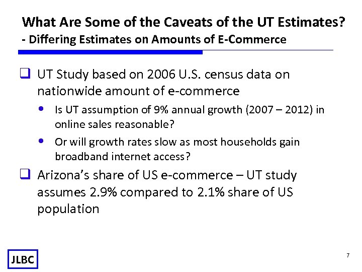 What Are Some of the Caveats of the UT Estimates? - Differing Estimates on
