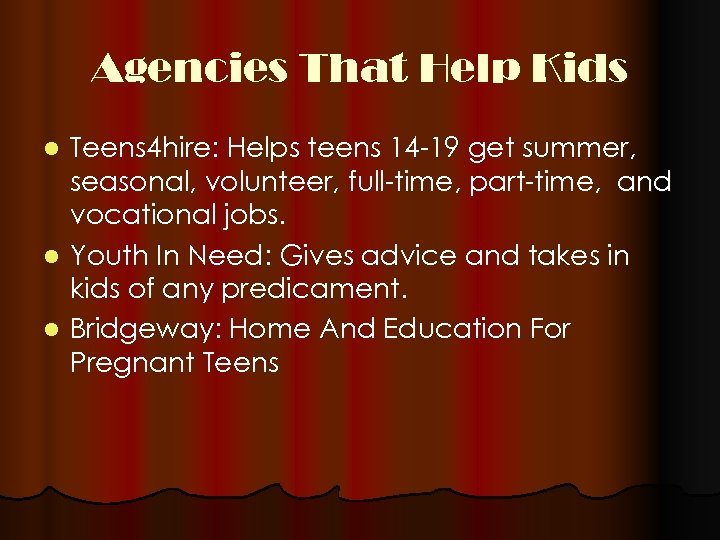 Agencies That Help Kids Teens 4 hire: Helps teens 14 -19 get summer, seasonal,