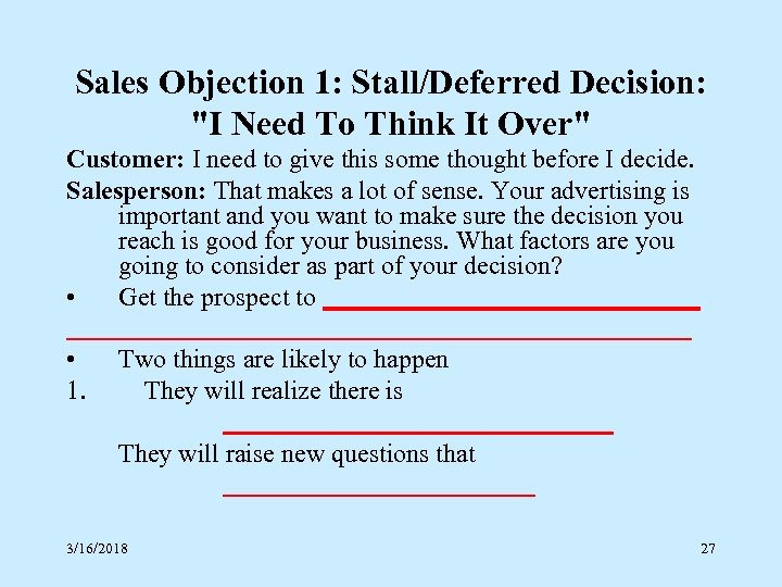 Sales Objection 1: Stall/Deferred Decision: