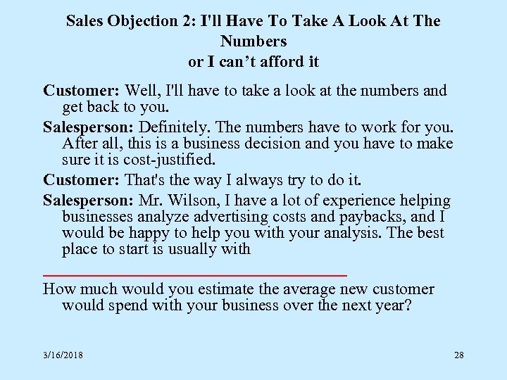 Sales Objection 2: I'll Have To Take A Look At The Numbers or I