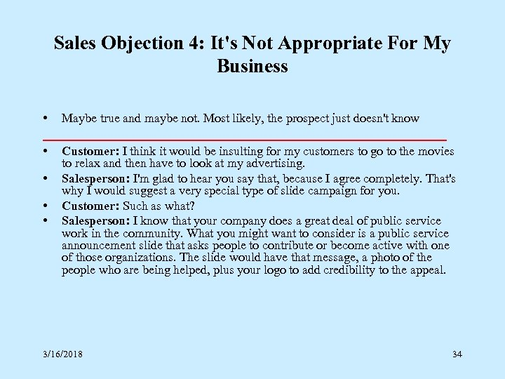 Sales Objection 4: It's Not Appropriate For My Business • Maybe true and maybe