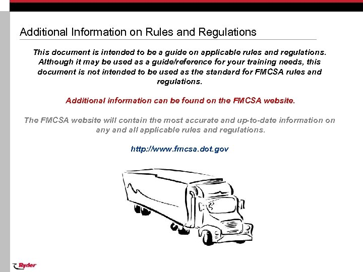 Additional Information on Rules and Regulations This document is intended to be a guide