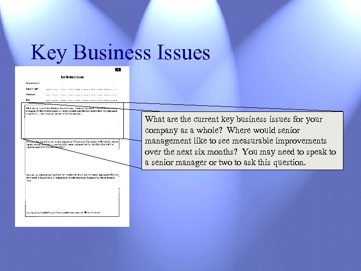 Key Business Issues What are the current key business issues for your company as