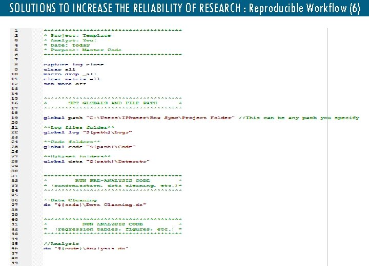 SOLUTIONS TO INCREASE THE RELIABILITY OF RESEARCH : Reproducible Workflow (6)