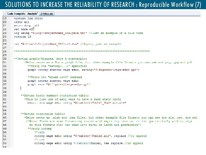 SOLUTIONS TO INCREASE THE RELIABILITY OF RESEARCH : Reproducible Workflow (7)