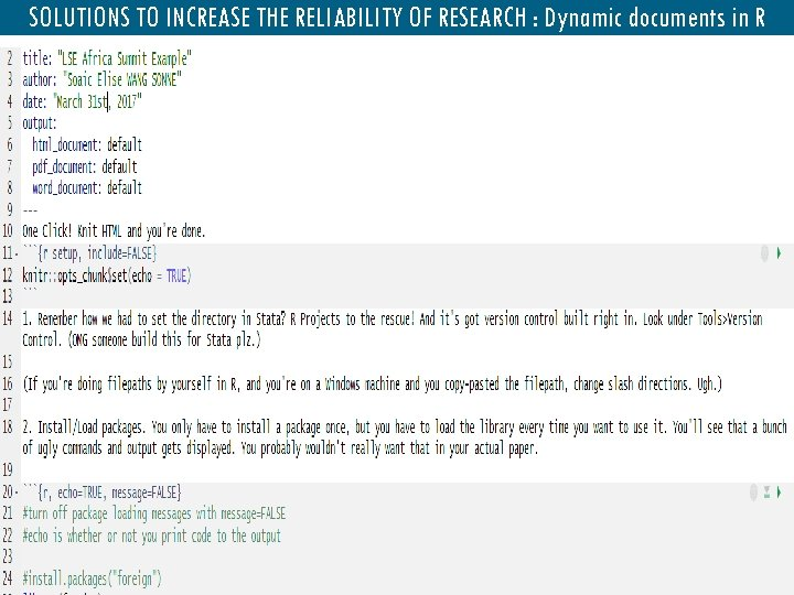 SOLUTIONS TO INCREASE THE RELIABILITY OF RESEARCH : Dynamic documents in R