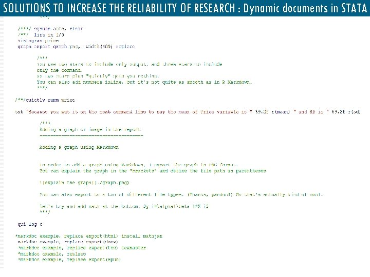 SOLUTIONS TO INCREASE THE RELIABILITY OF RESEARCH : Dynamic documents in STATA