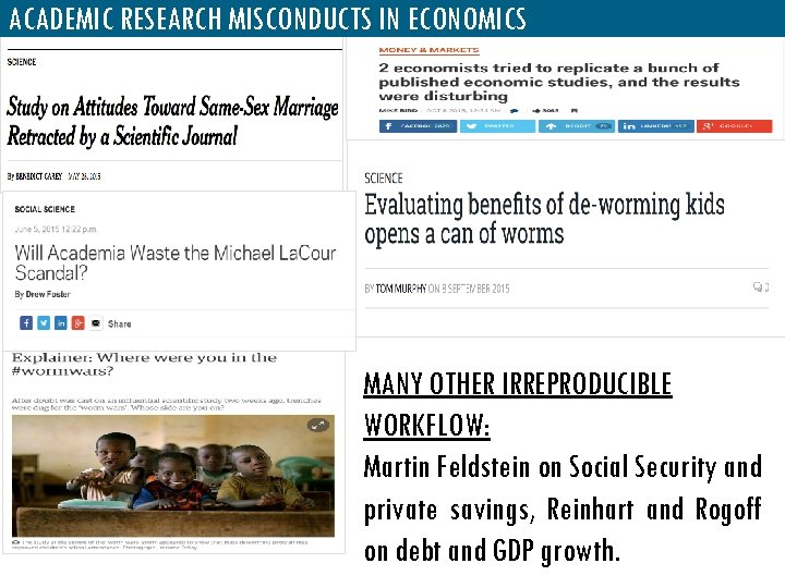 ACADEMIC RESEARCH MISCONDUCTS IN ECONOMICS MANY OTHER IRREPRODUCIBLE WORKFLOW: Martin Feldstein on Social Security