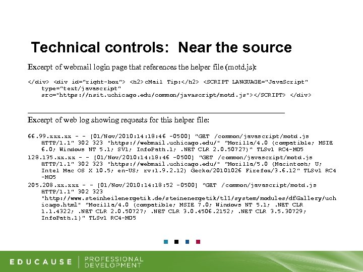 Technical controls: Near the source Excerpt of webmail login page that references the helper