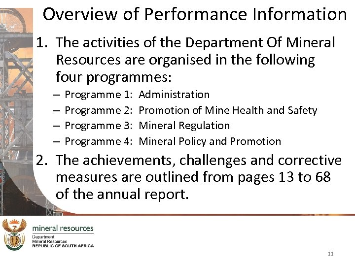 Overview of Performance Information 1. The activities of the Department Of Mineral Resources are