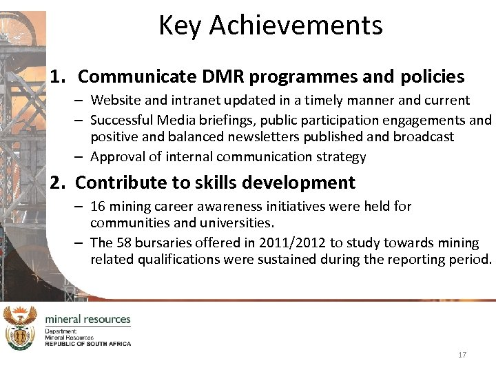 Key Achievements 1. Communicate DMR programmes and policies – Website and intranet updated in