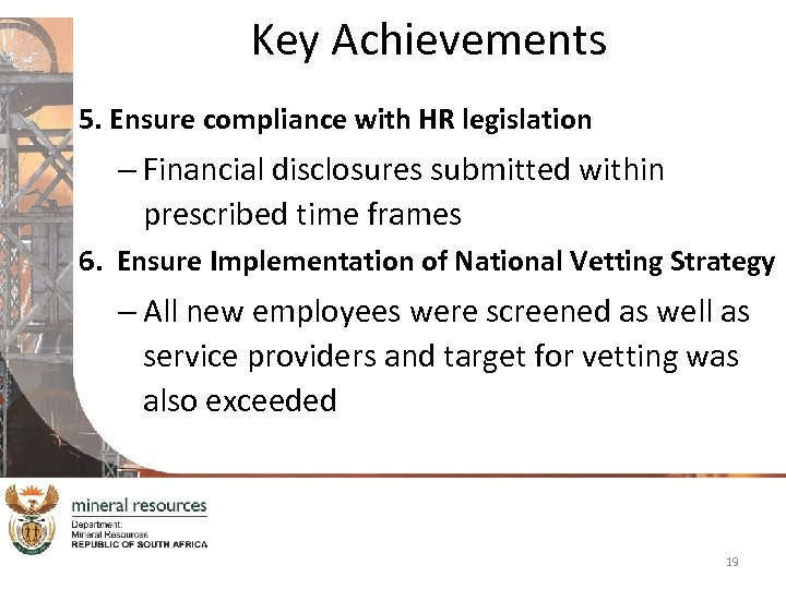 Key Achievements 5. Ensure compliance with HR legislation – Financial disclosures submitted within prescribed