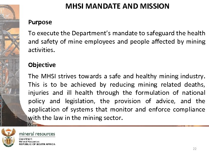 MHSI MANDATE AND MISSION Purpose To execute the Department's mandate to safeguard the health