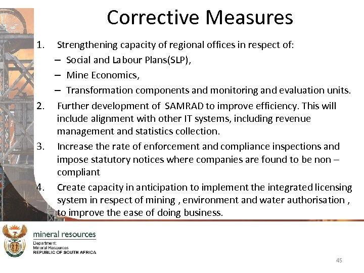 Corrective Measures 1. Strengthening capacity of regional offices in respect of: – Social and