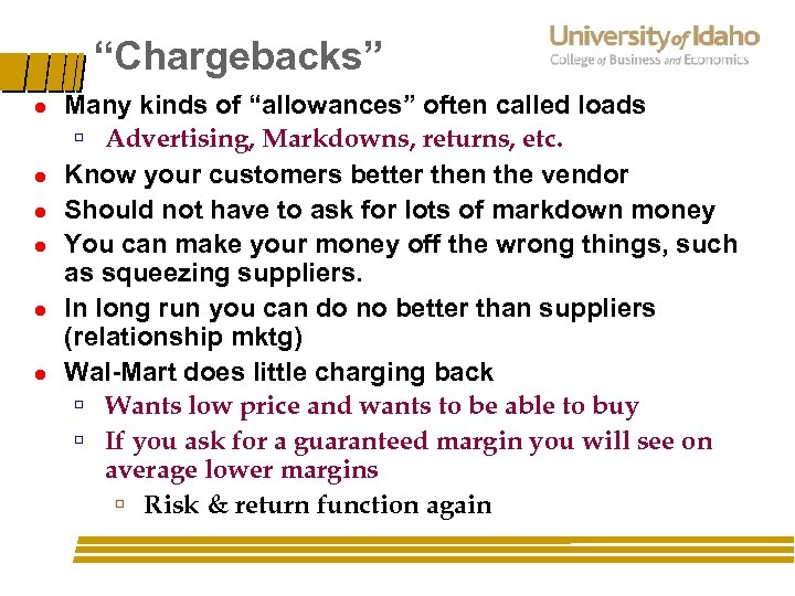 """Chargebacks"" l l l Many kinds of ""allowances"" often called loads ú Advertising, Markdowns,"