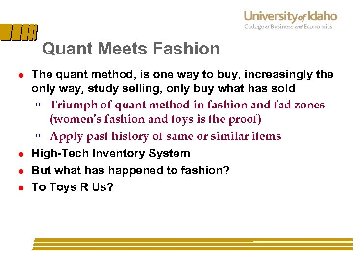 Quant Meets Fashion l l The quant method, is one way to buy, increasingly