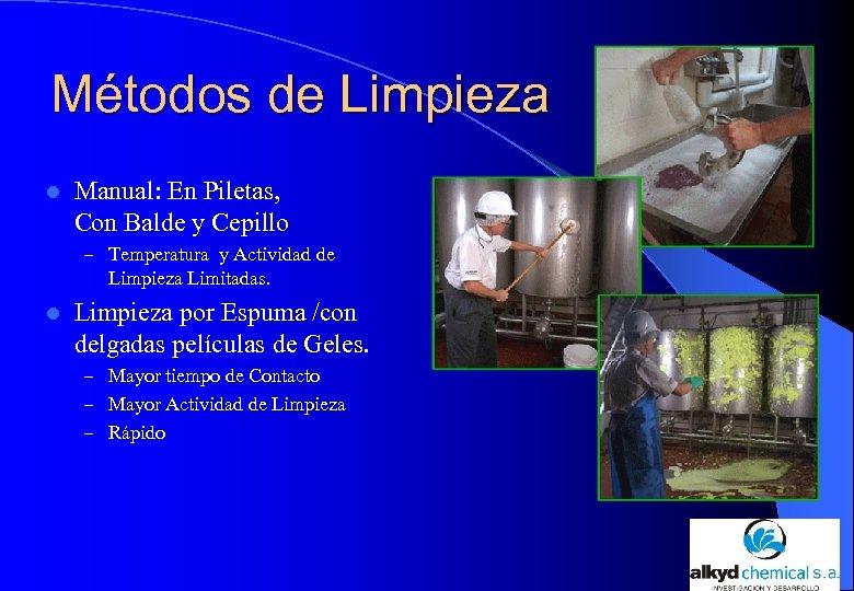 Métodos de Limpieza l Manual: En Piletas, Con Balde y Cepillo – Temperatura y
