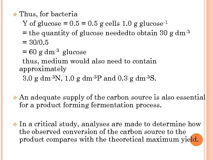 v Thus, for bacteria Y of glucose = 0. 5 g cells 1. 0