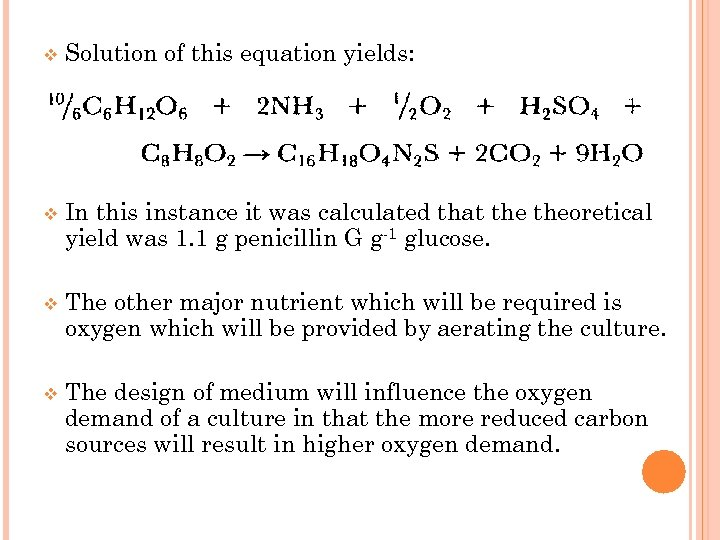 v Solution of this equation yields: v In this instance it was calculated that