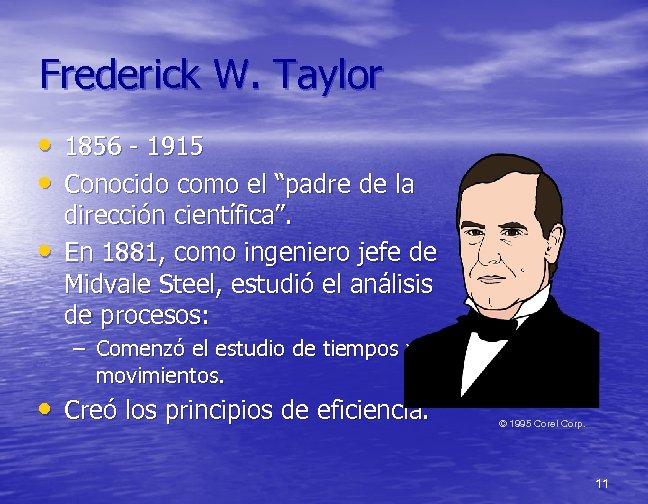 """Frederick W. Taylor • 1856 - 1915 • Conocido como el """"padre de la"""