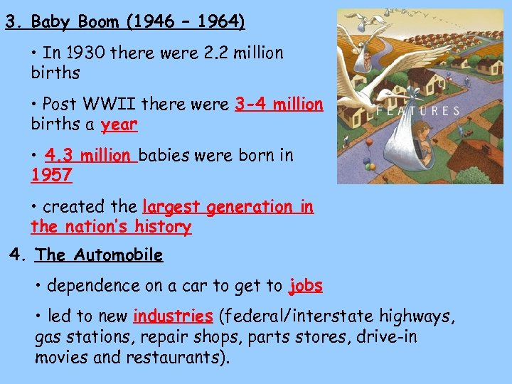 3. Baby Boom (1946 – 1964) • In 1930 there were 2. 2 million
